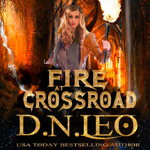 Fire at Crossroad: Soul of Ashes - Book 0