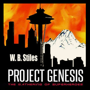 Project Genesis: The Gathering Of Superheroes: Book One