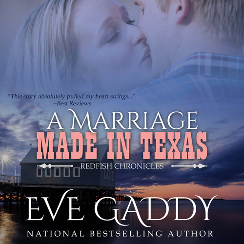 A Marriage Made in Texas: A Texas Coast Romance