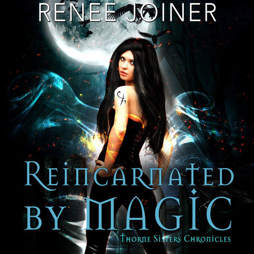 Reincarnated by Magic