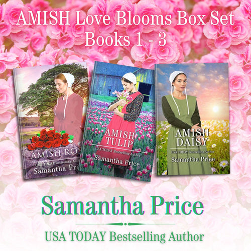 Amish Love Blooms Books 1 - 3 Box Set: Amish Romance