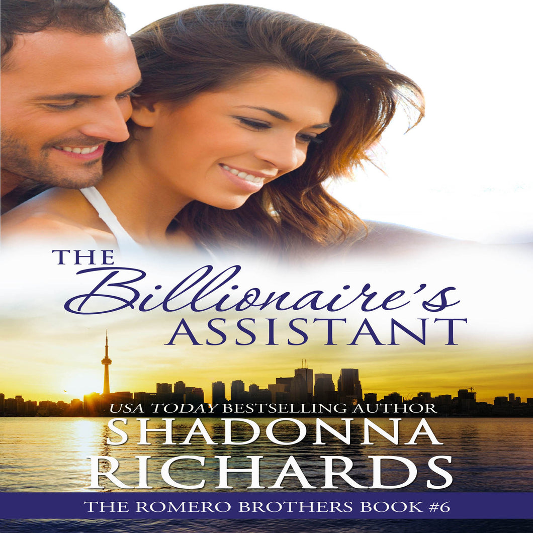 Billionaire's Assistant, The - The Romero Brothers Book 6