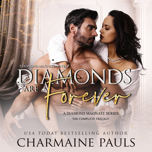 Diamonds are Forever: The Complete Trilogy