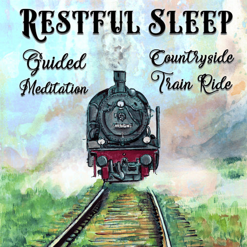 Restful Sleep Guided Meditation: Countryside Train Ride