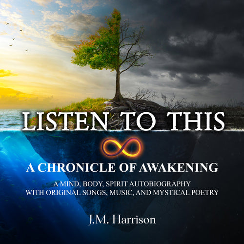 LISTEN TO THIS: A Chronicle of Awakening