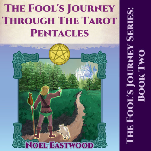 The Fool's Journey Through The Tarot Pentacles