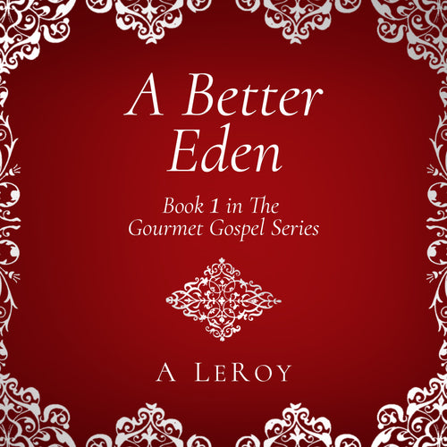 A Better Eden: Where Sin Is Neither Possible nor Perceived