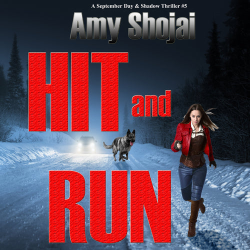 Hit And Run: A September Day & Shadow Thriller #5