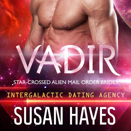 Vadir: Star-Crossed Alien Mail Order Brides (Intergalactic Dating Agency)