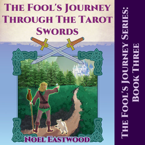 The Fool's Journey Through The Tarot Swords