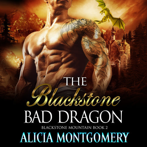 Blackstone Bad Dragon: Blackstone Mountain Book 2