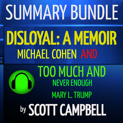 Summary Bundle: Disloyal: A Memoir and Too Much and Never Enough