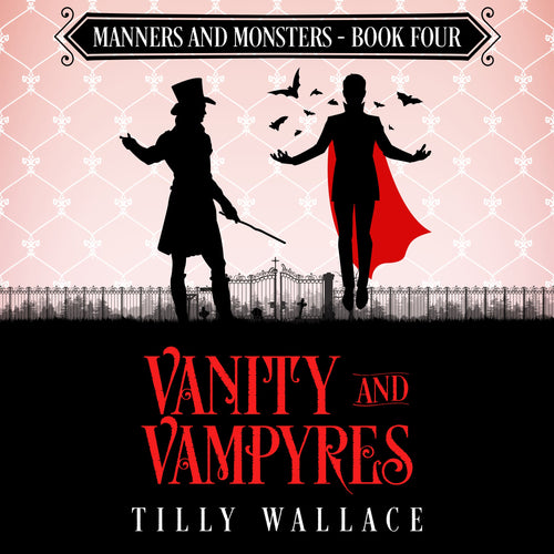 Vanity and Vampyres: A paranormal Regency mystery