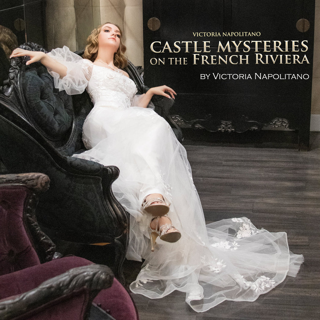Castle Mysteries on the French Riviera: A Mademoiselle French Collection Series