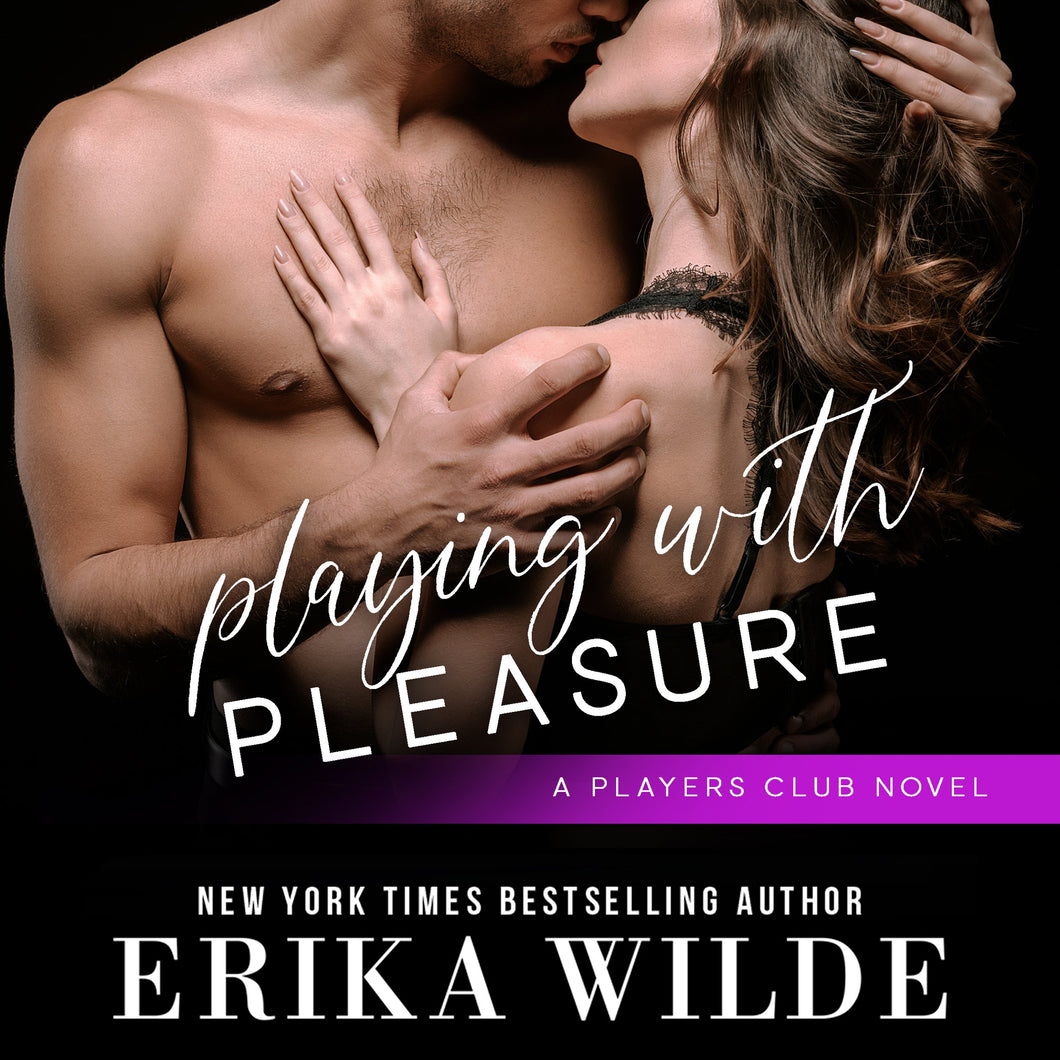 Playing with Pleasure (The Players Club Series, Book 2)