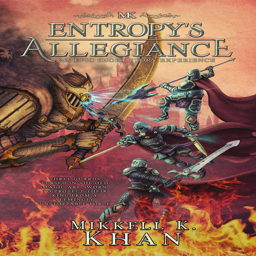 Entropy's Allegiance: An Epic Short Story Experience