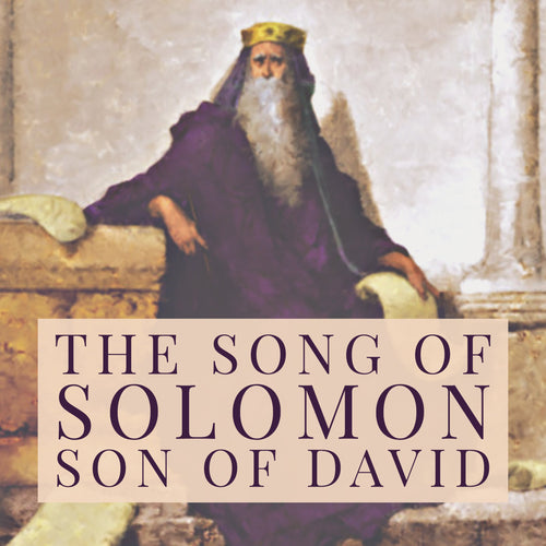The Song of Solomon, Son of David