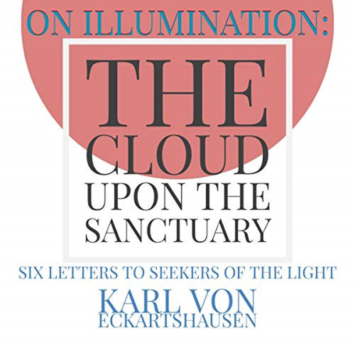 On Illumination: The Cloud upon the Sanctuary