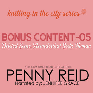 Knitting in the City Bonus Content – 05: Deleted Scene Neanderthal Seeks Human