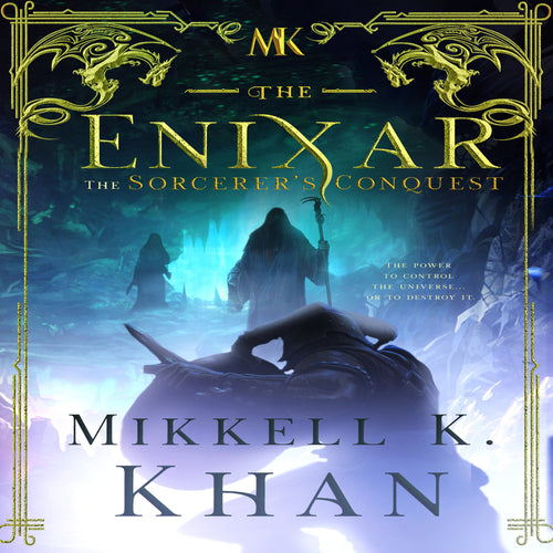 Enixar, The - The Sorcerer's Conquest: Dark Lord Fantasy Sword and Sorcery