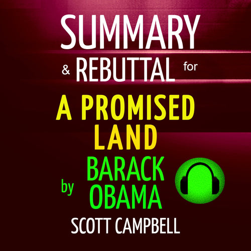 Summary & Rebuttal for A Promised Land by Barack Obama