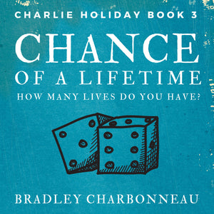Chance of a Lifetime: How many lives do you have?