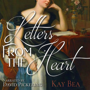 Letters from the Heart: A Pride & Prejudice Variation