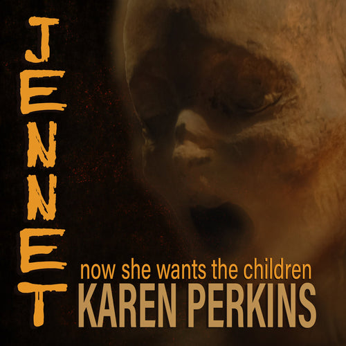 JENNET: now she wants the children