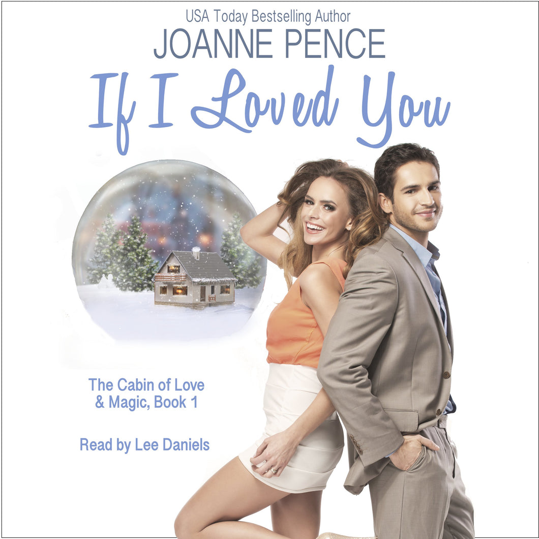 If I Loved You: The Cabin of Love & Magic