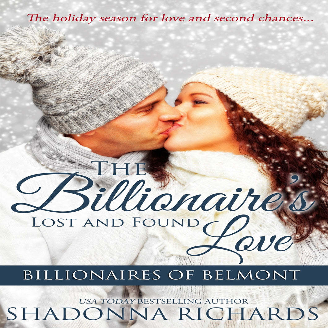 Billionaire's Lost and Found Love, The - Billionaires of Belmont Book 4