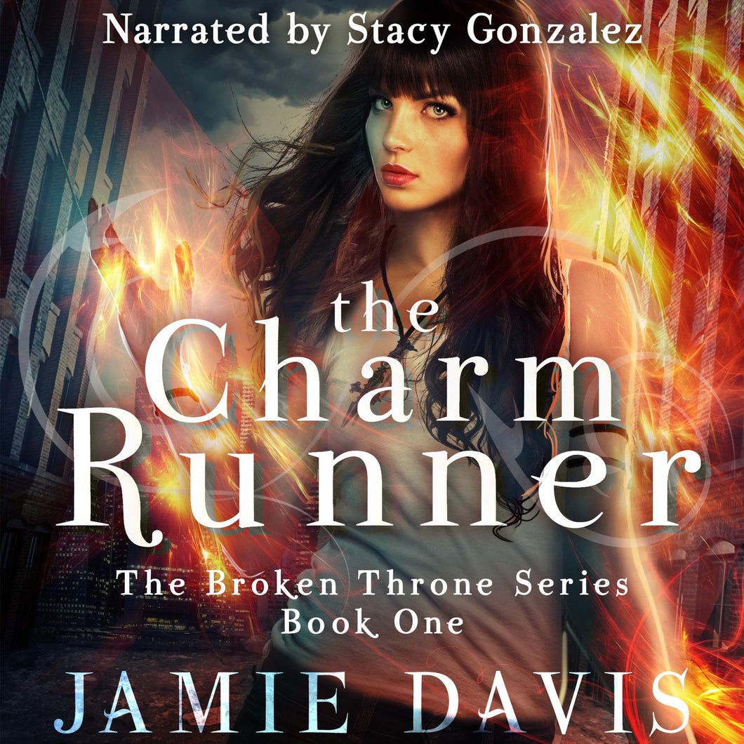 The Charm Runner: Broken Throne Book 1