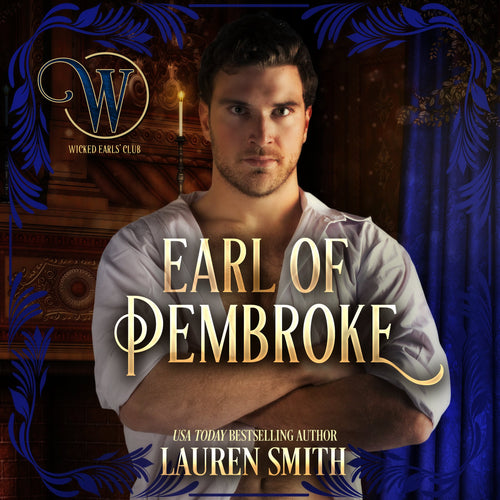 The Earl of Pembroke: The Wicked Earls Club