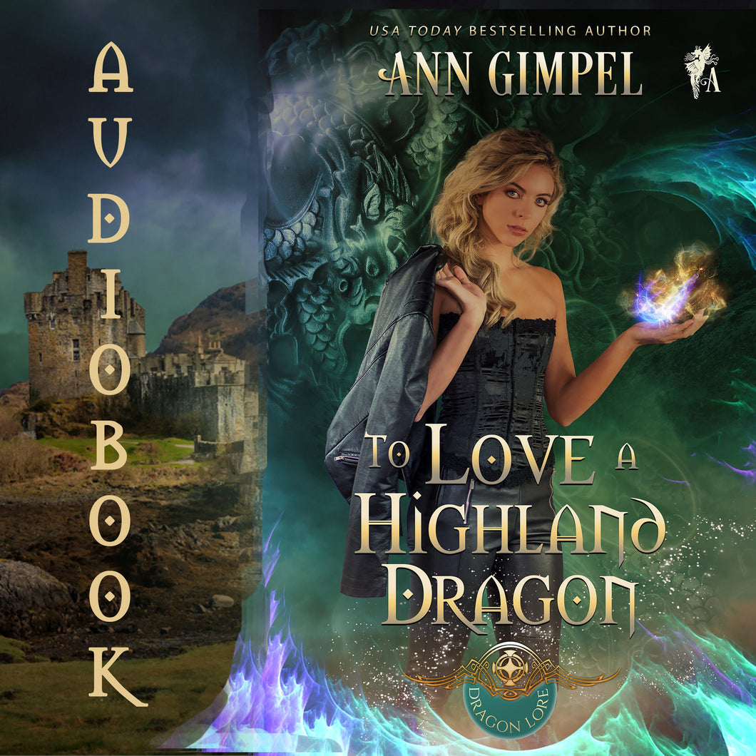 To Love a Highland Dragon: Highland Fantasy Romance