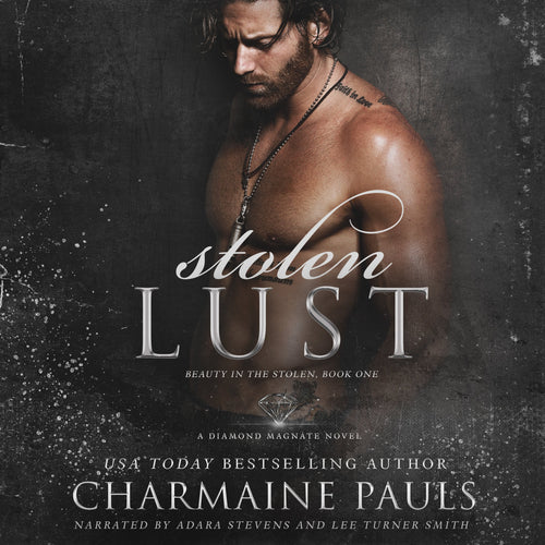 Stolen Lust: A Diamond Magnate Novel