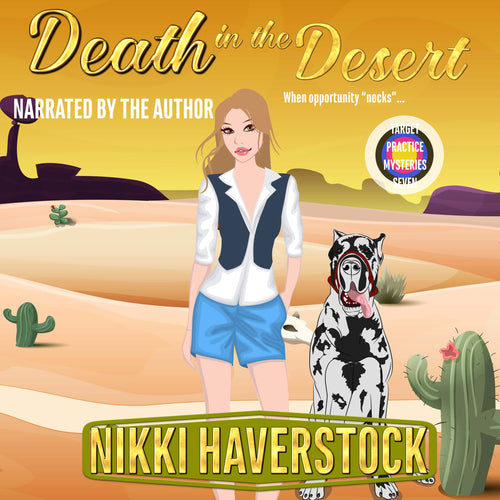 Death in the Desert: Target Practice Mysteries 7