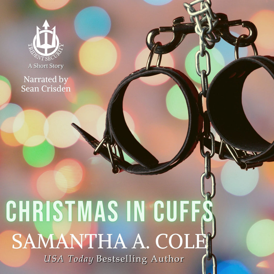 Christmas in Cuffs: A Trident Security Short Story