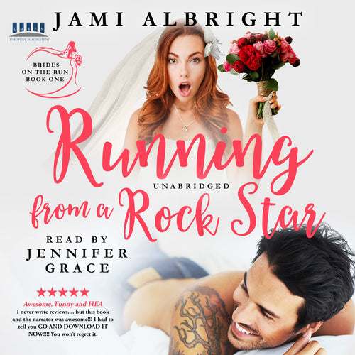 Running From A Rock Star: Brides on the Run Book 1