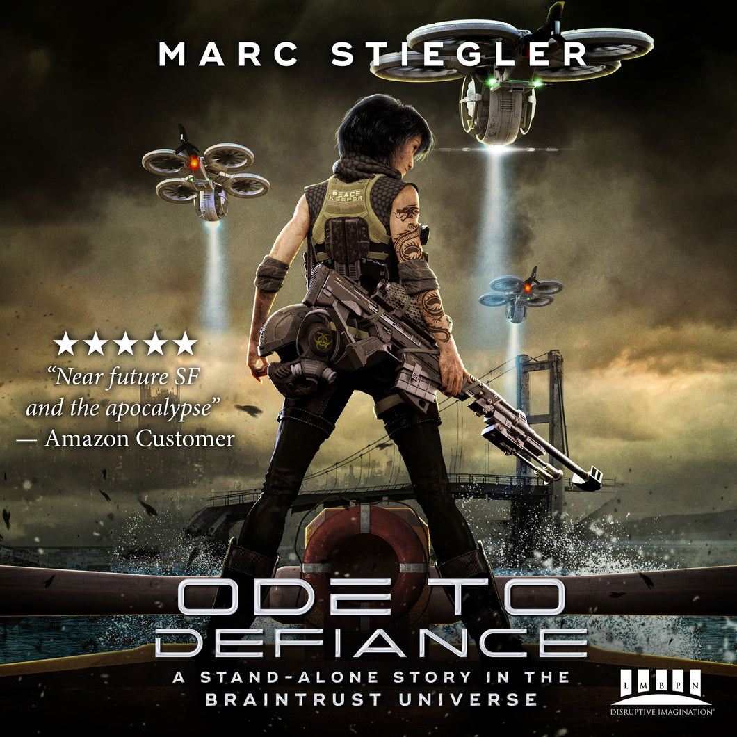 Ode To Defiance: A Stand-Alone Story in the Braintrust Universe