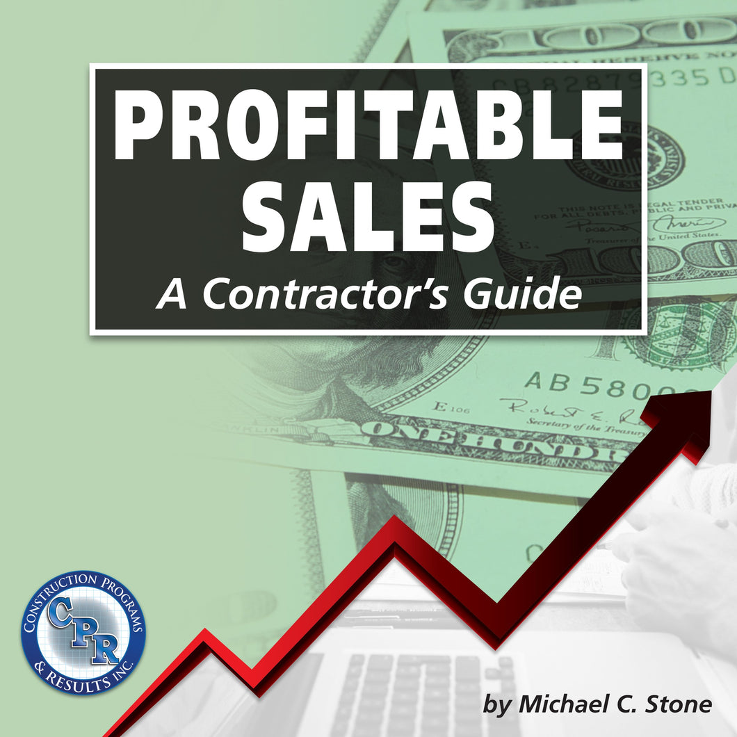 Profitable Sales: A Contractor's Guide