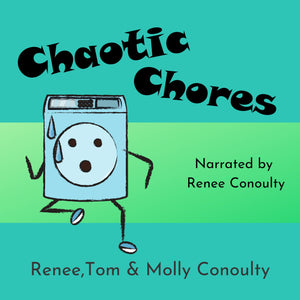 Chaotic Chores: Solo Narration