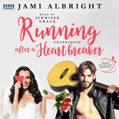 Running After a Heartbreaker: Brides on the Run Book 4