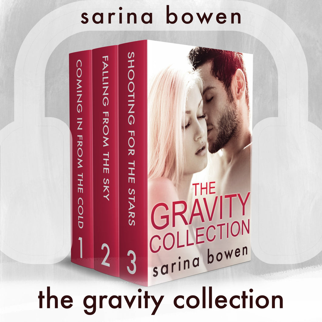 The Gravity Collection: 3 Full Audiobooks by Sarina Bowen