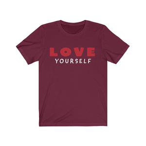 Love Yourself Unisex Jersey Short Sleeve Tee