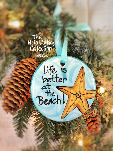 Life is Better at the Beach Handpainted Ornament - nolawatkins.com