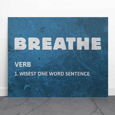 Breathe Defined Art Print