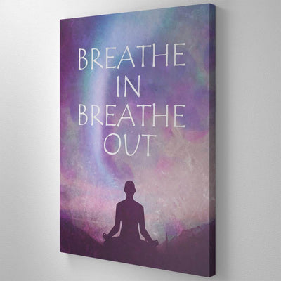 Breathe In Breathe Out Canvas