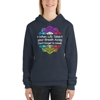 When Life Takes Your Breath Away - Unisex hoodie