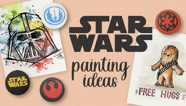 20+ Star Wars Painting Ideas to Celebrate Star Wars Day