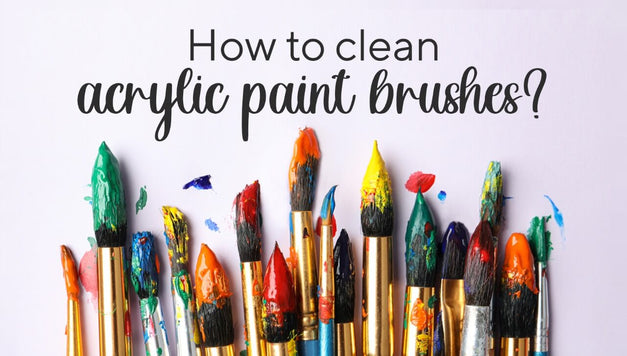 The Best Way to Clean Acrylic Paint Brushes with Artistro Guide