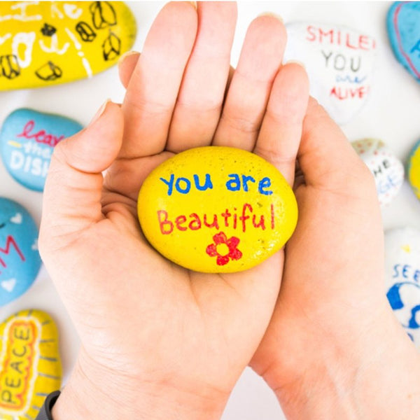 you are beautiful painted rock